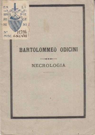 Bartolommeo odicini necrologia - Borgiotti Amerigo