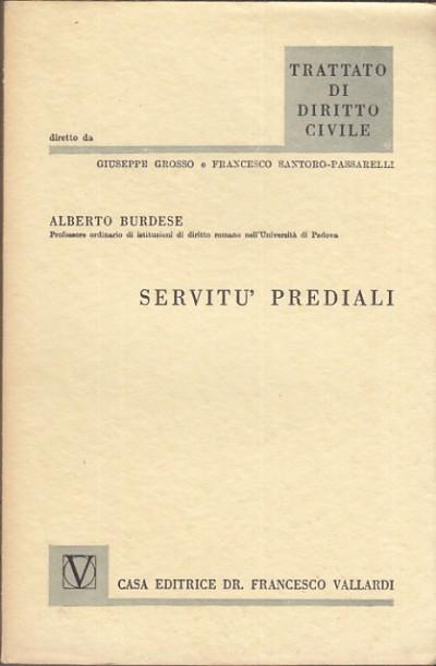 ServitÙ prediali - Burdese Alberto