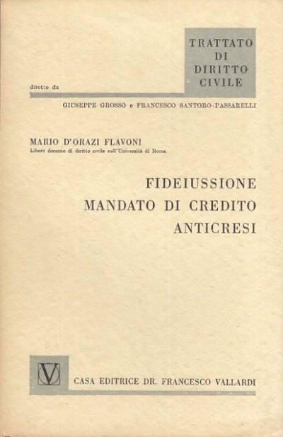 Fideiussione mandato di credito anticresi - D'orazi Flavoni Mario