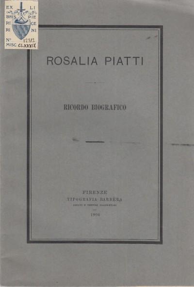 Rosalia piatti ricordo biografico - De Nobili Ginevra