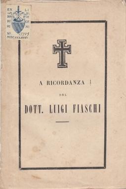 A RICORDANZA DEL DOTTO. LUIGI FIASCHI