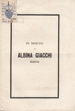IN MORTE DI ALBINA GIACCHI ELEGIA