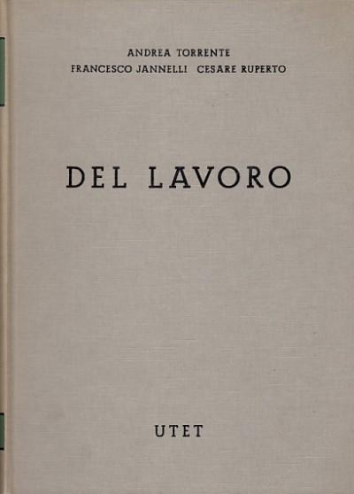Del lavoro - Torrente Andrea - Jannelli Francesco - Ruperto Cesare