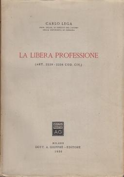 LA LIBERA PROFESSIONE (ART. 2229-2238 COD. CIV.)