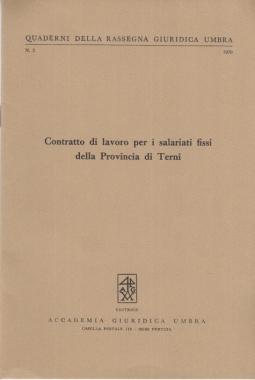 CONTRATTO DI LAVORO PER I SALARIATI FISSI DELLA PROVINCIA DI TERNI