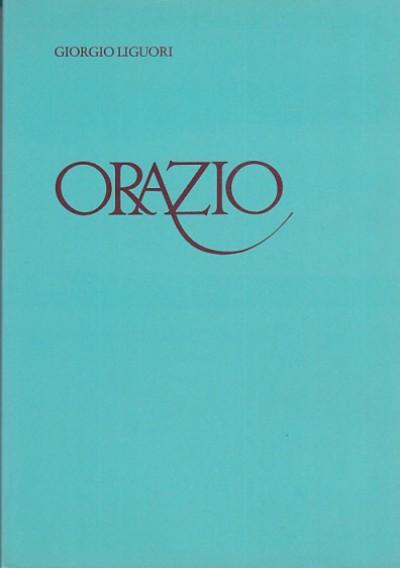Orazio - Liguori Giorgio