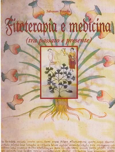 Fitoterapia e medicina in umbria dal xv al xviii secolo. alcuni ricettari inediti svelano i segreti delle piante curative - Pezzella Salvatore