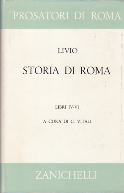 Storia di roma libri iv-vi - Livio