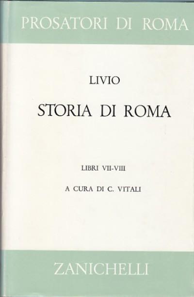 Storia di roma. libri vii-viii - Livio