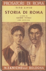 STORIA DI ROMA. LIBRI XXVIII-XXX. DELLA 3a DECA (2a GUERRA PUNICA) LA GUERRA IN SPAGNA OPERAZIONI VARIE IN GRECIA (207-547 - 205-549) - FINE DELLA GUERRA IN SPAGNA OPERAZIONI VARIE IN GRECIA E NELL'ITALIA MERIDIONALE SCIPIONE IN AFRICA (205-549 - 204-550)