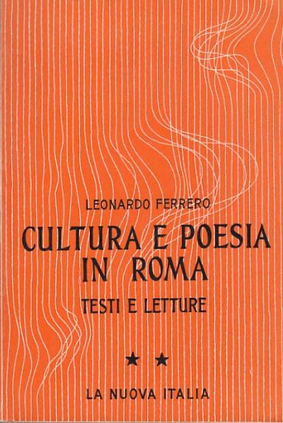 Cultura e poesia in roma testi e letture ii etÀ imperiale da augusto a traiano - Ferrero Leonardo