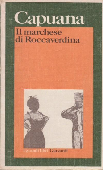 Il marchese di roccaverdina - Capuana