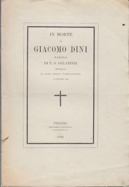 IN MORTE DI GIACOMO DINI PAROLE DI F.S. ORLANDINI PRONUNZIATE LA SERA DELLA TUMULAZIONE 12 GIUGNO 1864