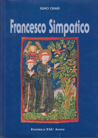Francesco simpatico - Chiari Igino