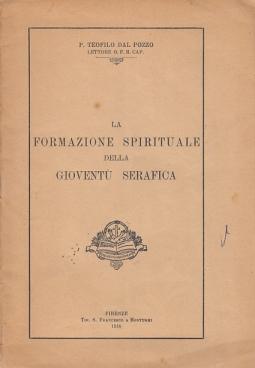 LA FORMAZIONE SPIRITUALE DELLA GIOVENTÙ SERAFICA