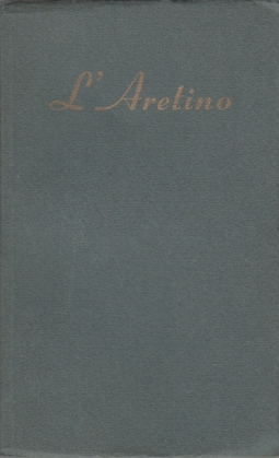 L'ARETINO - I RAGIONAMENTI
