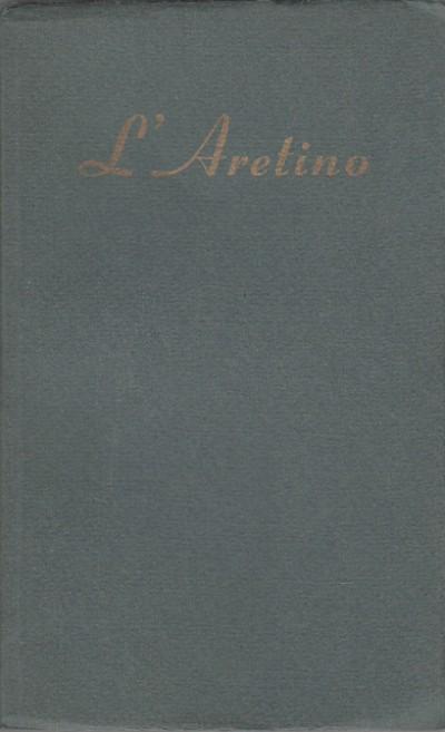 L'aretino - i ragionamenti - Foschini Antonino - Pietro Aretino