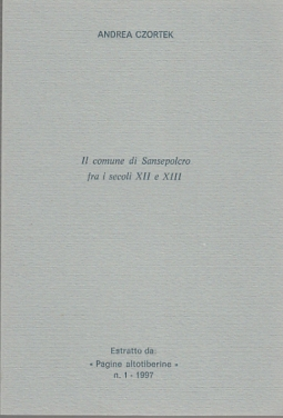 IL COMUNE DI SANSEPOLCRO FRA I SECOLI XII E XIII