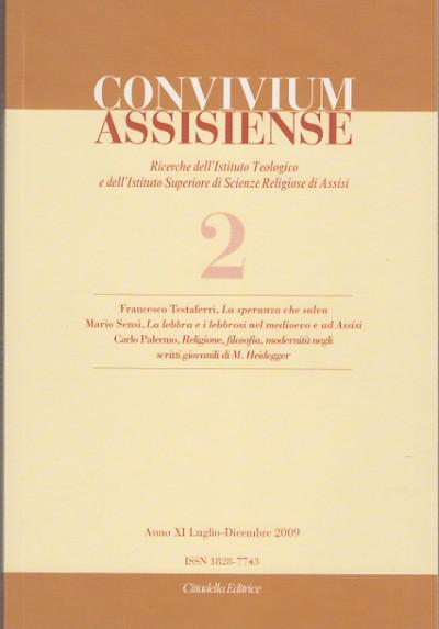 Convivium assisiense ricerche dell'istituto teologico e dell'istituto superiore di scienze religiose di assisi 2. anno xi luglio-dicembre 2009