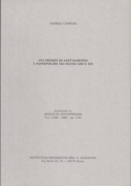GLI EREMITI DI SANT'AGOSTINO A SANSEPOLCRO NEI SECOLI XIII E XIV