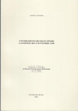 L'INURBAMENTO DEI FRATI MINORI A SANSEPOLCRO (5 SETTEMBRE 1258)