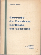 CORRADO DA PARZHAM PORTINAIO DEL CONVENTO