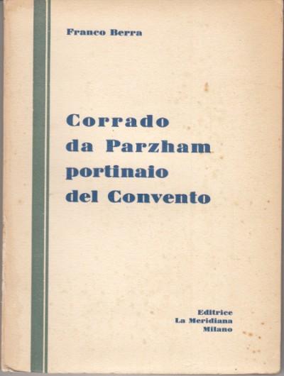 Corrado da parzham portinaio del convento - Berra Franco