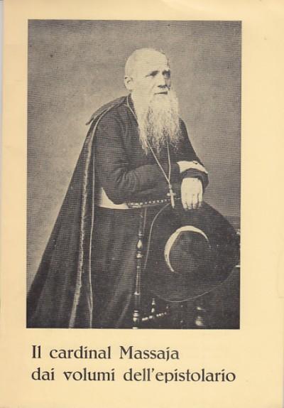 Il cardinal guglielmo massaja dai cinque volumi del suo epistolario - D'alatri Mariano
