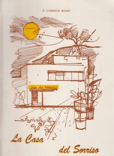 La casa del sorriso - P. Gabriele Russo