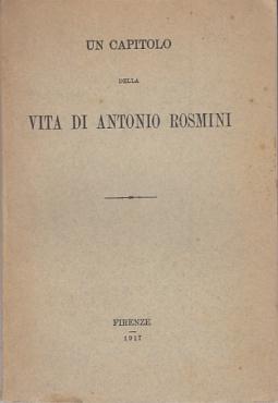 UN CAPITOLO DELLA VITA DI ANTONIO ROSMINI
