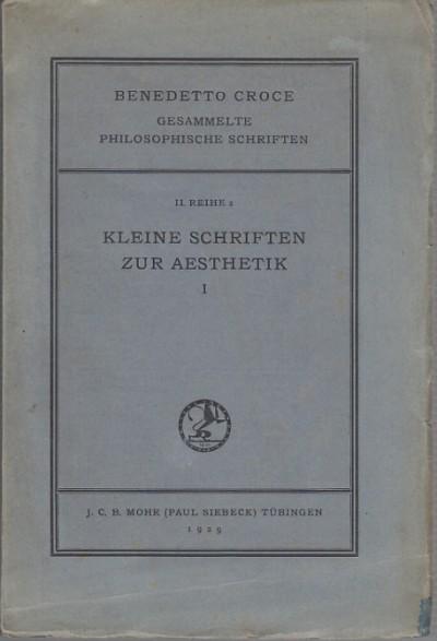 Kleine schriften zur aesthetik i - Croce Benedetto