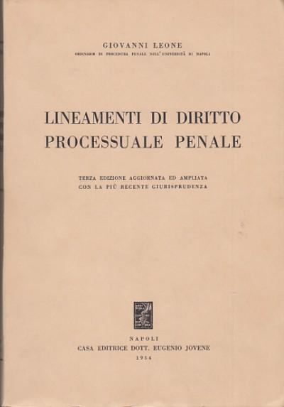Lineamenti di diritto processuale penale - Leone Giovanni