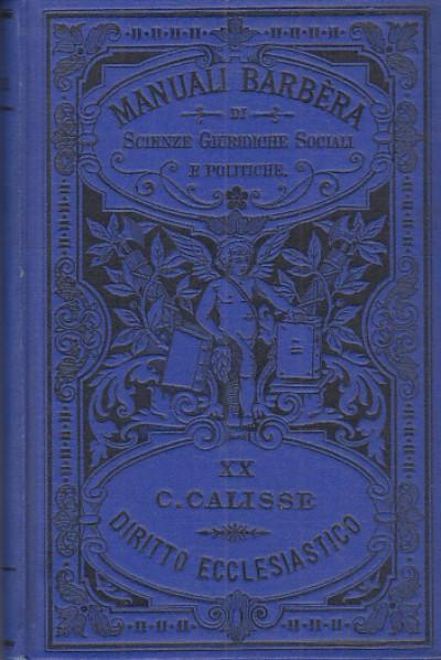 Diritto ecclesiastico - Calisse Carlo