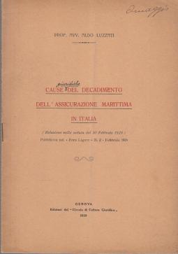 CAUSE GIURIDICHE DEL DECADIMENTO DELL'ASSICURAZIONE MARITTIMA