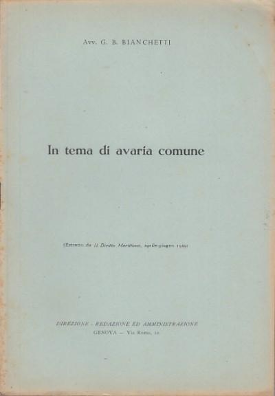 In tema di avaria comune - Bianchetti G.b.