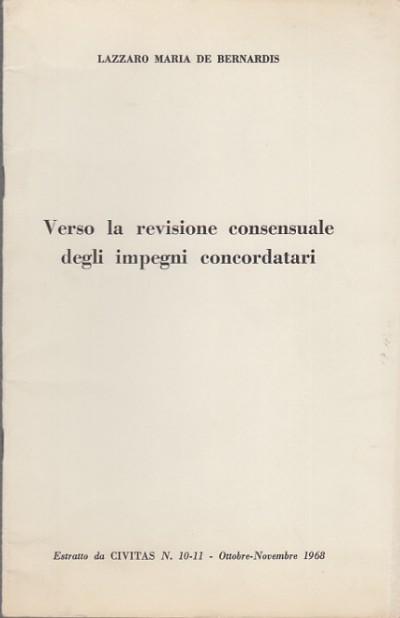 Verso la revisione consensuale degli impegni concordatari - De Bernardis Lazzaro Maria