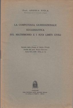 LA COMPETENZA GIURISDIZIONALE ECCLESIASTICA SUL MATRIMONIO E I SUOI LIMITI CIVILI
