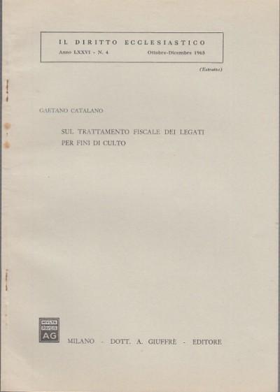 Sul trattamento fiscale dei legati per fini di culto - Catalano Gaetano