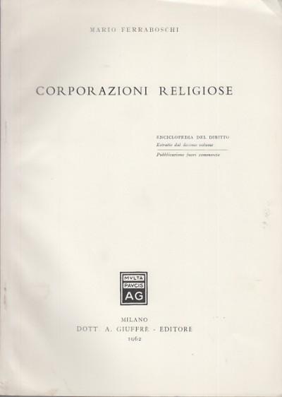 Corporazioni religiose - Ferraboschi Mario
