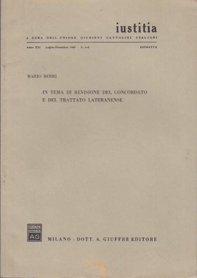 In tema di revisione del concordato e del trattato lateranense - Berri Mario