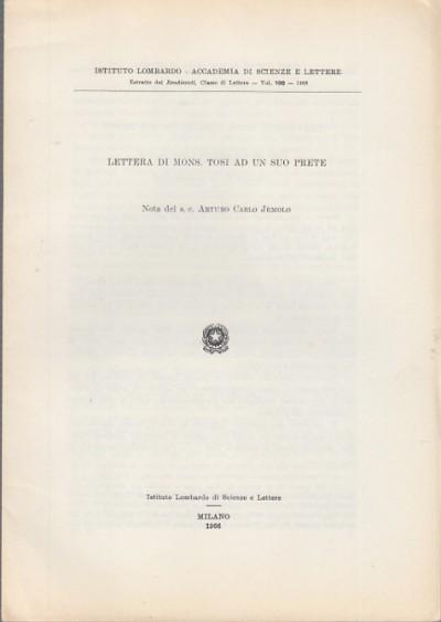 Lettera di mons. tosi ad un suo prete nota del s.c. arturo carlo jemolo - Jemolo Carlo Arturo