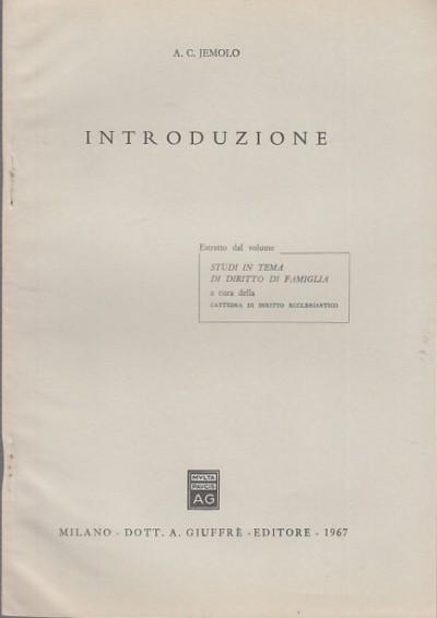 Introduzione estratto da studi in tema di diritto di famiglia - Jemolo Carlo Arturo
