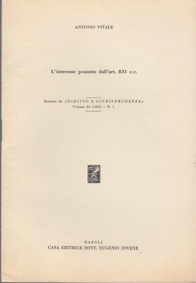 L'interesse protetto dall'art. 831 c.c. - Vitale Antonio