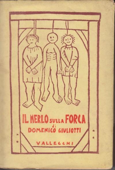 Il merlo sulla forca (francesco villon) - Giuliotti Domenico