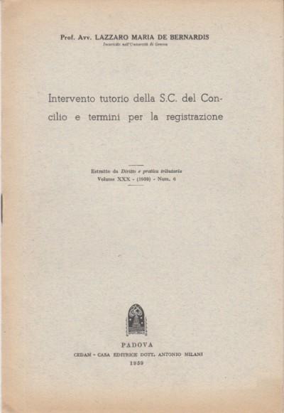 Intervento tutorio della s.c. del concilio e termini per la registrazione - De Bernardis Lazzaro Maria