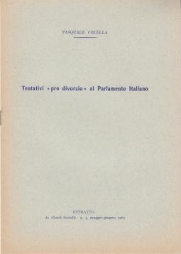 TENTATIVI PRO DIVORZIO AL PARLAMENTO ITALIANO