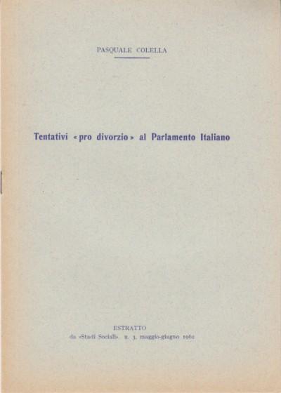 Tentativi pro divorzio al parlamento italiano - Colella Pasquale
