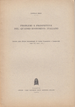 PROBLEMI E PROSPETTIVE DEL QUADRO ECONOMICO ITALIANO