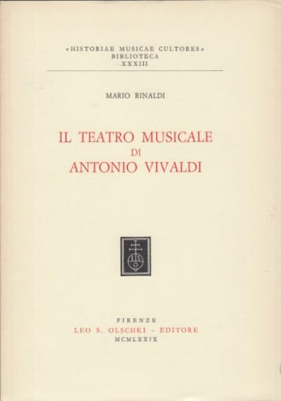 Il teatro musicale di antonio vivali - Rinaldi Mario