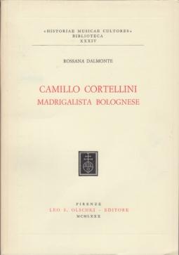 CAMILLO CORTELLINI MADRIGALISTA BOLOGNESE